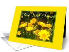 Flowers card: Get Well Soon Card. Purchased recently by a customer in Massachusetts. Thank You!