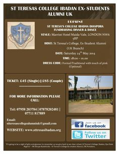 Today Sat/24/May: St Teresa's College Ibadan Diaspora Fundraising Dinner & Dance    VENUE:  Marriott Hotel Marriott Hotel Maida Vale NW6 5RP London, UK  HOST: St Teresas College Ex-Student Alumni (UK Branch)    TIME:  18:00 until 01:00    TICKET: £45 (Single) | £85 (Couple)   TICKETS/INFO: 07958 203784 | 07878202481 | 07711 817889 .  MORE INFO: Log on to http://www.stteresasibadan.org/event/  Email: stteresascollegealumniuk@gmail.com  OFFICIAL WEBSITE: http://www.stteresasibadan.org…