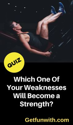 Everybody has weaknesses and you are no different. However, with a little hard-work and dedication, you can change. Take this quiz to discover which one of your weaknesses will become a strength. Hard Work And Dedication, Work Hard, World Quiz, How To Find Out, How To Become, Your Strengths And Weaknesses, Psychology Fun Facts, Martial Arts Techniques, Personal Identity