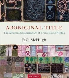 Aboriginal Title: The Modern Jurisprudence Of Tribal Land Rights PDF