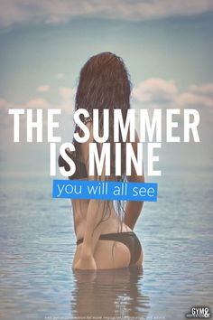 the summer is mine