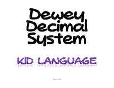 These slides introduce the very basics of the Dewey Decimal system using kid language, perfect for the elementary school library.