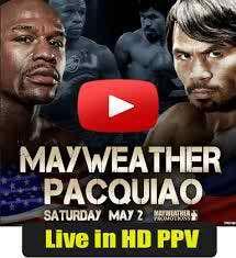 Pacquiao vs Mayweather Live