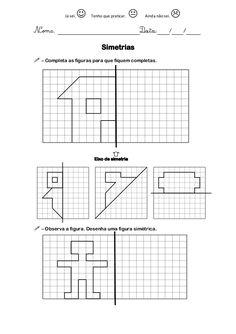 Já sei.      Tenho que praticar.      Ainda não sei.                                   Simetrias – Completa as figuras...