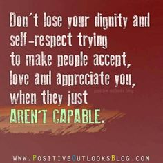 Dignity and self respecf