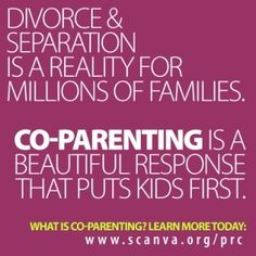 What is co-parenting? And why is it critical for children of divorced and separated parents? divorce advice for women