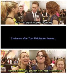 Hahaha. I'd stand around dumbfounded too, if Tom had told me I looked great. Or I'd faint.