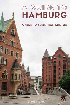 A beginner's travel guide to Hamburg, Germany | Where to sleep, eat and see in the city