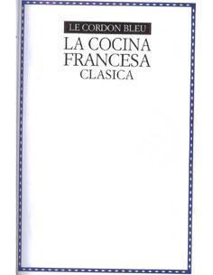 Un libro de Le cordon Bleu Le Cordon Bleu, Drink Recipe Book, Vintage Cookbooks, Food Decoration, New Books, Make It Simple, Food And Drink, Names, Author