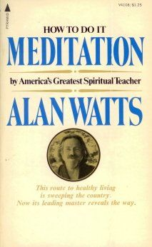 Meditation by Alan Watts