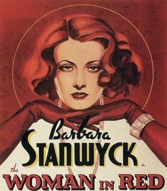 """Barbara Stanwyck, """"The Woman in Red"""" film poster Posters Vintage, Old Movie Posters, Classic Movie Posters, Cinema Posters, Classic Movies, Vintage Artwork, Old Movies, Vintage Movies, Classic Hollywood"""