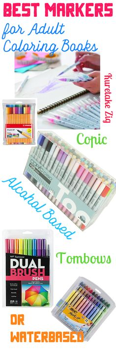 Best Markers for Adult Coloring Books.. Alcohol Based, Water based, Most Expensive to most economical. http://ColoringBookAddict.com