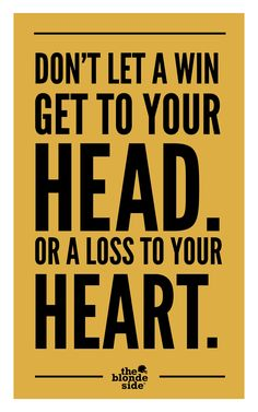 head + heart, #sports #quotes - TheBlondeSide.com