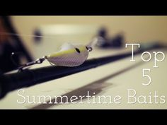 Top 5 Summertime Baits - Bass Fishing Tips and Techniques - (More info on: http://1-W-W.COM/fishing/top-5-summertime-baits-bass-fishing-tips-and-techniques/)