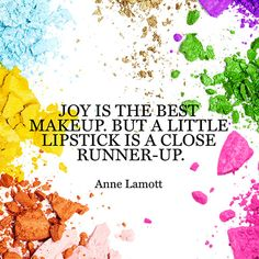 Quote About Beauty - Anne Lamott
