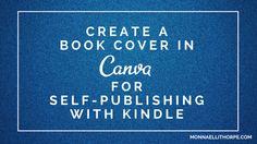 Create a Book Cover in Canva - Monna Ellithorpe.com