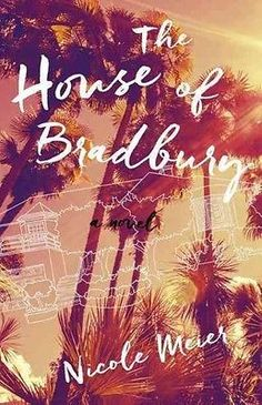 awesome NEW The House of Bradbury by Nicole Meier Paperback Book (English) Free Shipping - For Sale