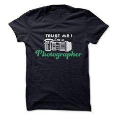 Im a Photographer T Shirt, Hoodie, Sweatshirt