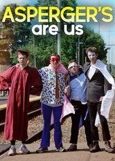 Asperger's Are Us Le film Asperger's Are Us est disponible sous-titré en français sur Netflix France  ...