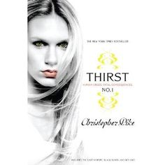 Thirst series - Christopher Pike  Loved it!