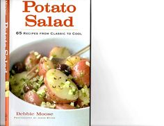 Potato Salad, 65 Recipes from Classic to Cool ...