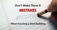 Even if you have a lot of knowledge of the steel building erection process, you understand there is still a right way and a wrong way to complete this task.