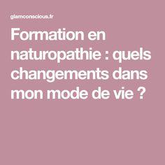 Formation en naturopathie : quels changements dans mon mode de vie ?
