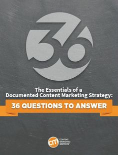 The Essentials of a Documented Content Marketing Strategy - 36 Questions to Answer  --  Thanks for Signing Up