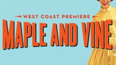 """""""Maple and Vine"""": A Modern Comedy About '50s Era Re-Enactors"""