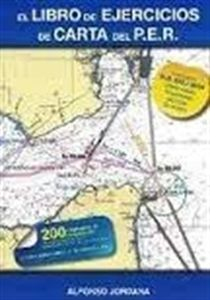 """#Náutica Libro de Ejercicios de Carta del PER """"Adaptado a RD 875/2014 sobre nuevas titulaciones náuticas de recreo"""""""