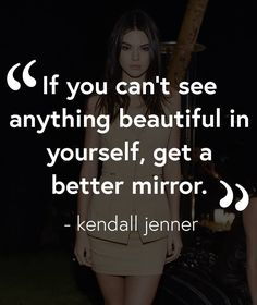 Kendall Jenner quote on beauty.