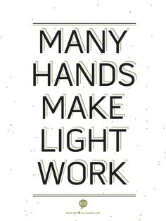 many hands make light work essay How to make a light bulb  so that they all work together to provide power make sure you line them up positive end  how many double aa batteries.