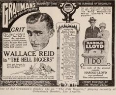 Wallace Reid in his latest film The Hell Diggers at Graumans  million dollar theater with a full orchestra