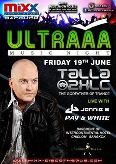 Mixx Bangkok presents Ultraaa with Talla 2XLC #Bangkok #Mixx #Nightlife #Clublife #Ultra
