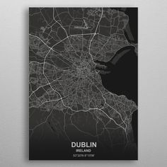 Dublin poster by from collection. By buying 1 Displate, you plant 1 tree. Dublin Map, Visit Dublin, Dublin City, Dublin Ireland, Artwork Prints, Cool Artwork, Poster Prints, Posters, City Map Poster