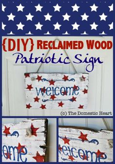 Reclaimed Wood Patriotic Welcome Sign {DIY Tutorial} - #antique #chalkpaint #reclaimedwood