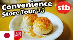 YouTube Tour #5: Japanese Food at a Konbini // Sweet Snacks