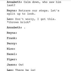 This is literally what a brick is in the Percy Jackson Fandom: an object that can find Jason when he's hopelessly lost