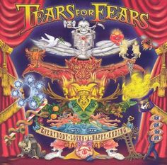 Tears For Fears - Everybody Loves a Happy Ending (2004)