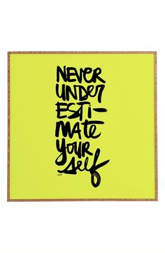 Free shipping and returns on DENY Designs 'Kal Barteski - Never Underestimate Yourself' Wall Art at Nordstrom.com. Graffiti-inspired typography and an inspirational quote take center stage on an eye-catching print from artist Kal Barteski, while a UV-resistant finish and sustainably harvested bamboo frame make for an eco-friendly design that stands the test of time.