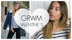 GRWM Valentine´s Day // Looks y Maquillaje San Valentín. Youtube Video. Trendencies TV