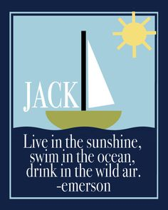"""Live in the sunshine, swim in the ocean, drink in the wild air.""  -- Emerson  by Lexiphilia, $10.00 (personalized with kid's name)"