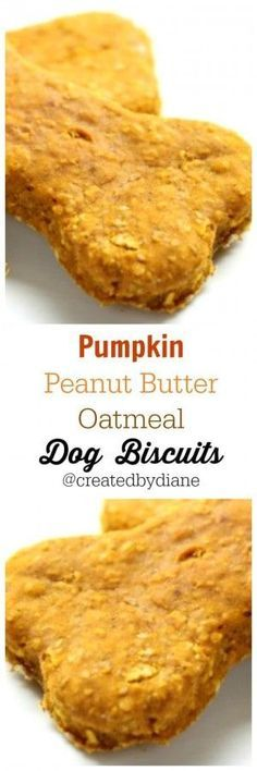 pumpkin peanut butter oatmeal dog biscuits Created by Diane - Homemade Dog Treats - Puppy Treats, Diy Dog Treats, Homemade Dog Treats, Healthy Dog Treats, Homemade Dog Biscuits, Homemade Butter, Homemade Oatmeal, Healthy Food, Healthy Eating