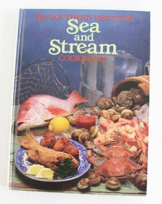 The Southern Heritage Sea and Stream Cookbook by ThirdHandShoppe