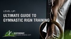 The (Free) Complete Guide to Gymnastics Ring Training: Introduction