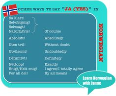 Others ways to say yes or to agree in Norwegain Learning Languages Tips, Foreign Languages, French Lessons, Spanish Lessons, Teaching French, Teaching Spanish, Norway National Day, Norway Language, Norway Travel Guide