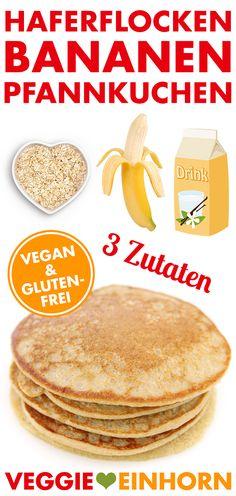 Gesunde Pfannkuchen Nur 3 Zutaten   vegan & glutenfrei   REZEPT & VIDEO   Haferflocken Bananen Pancakes