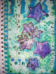 """Be the star in your life"" Art Journal page.  (Can't find original to give credit.)"