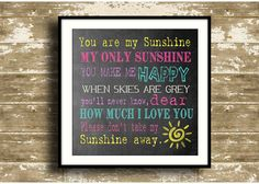 You are my Sunshine 10x10 print (print only - or DIY available) - 3 colours to choose from! on Etsy, $10.00 CAD