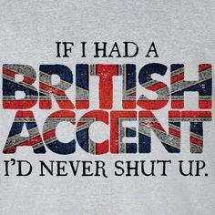 <3 British Accents!